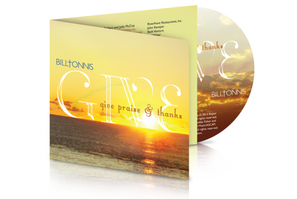 Bill Tonnis: Give Praise & Thanks CD Package